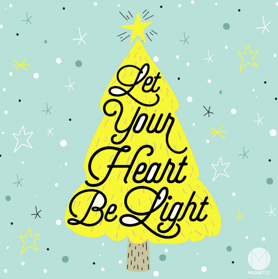 Magnetic Holidays - Let your heart be lights