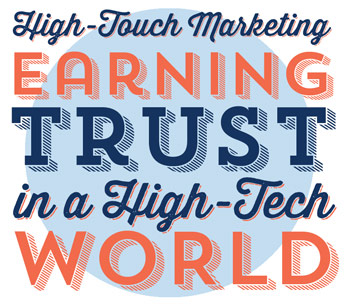 High Touch Marketing - earning trust